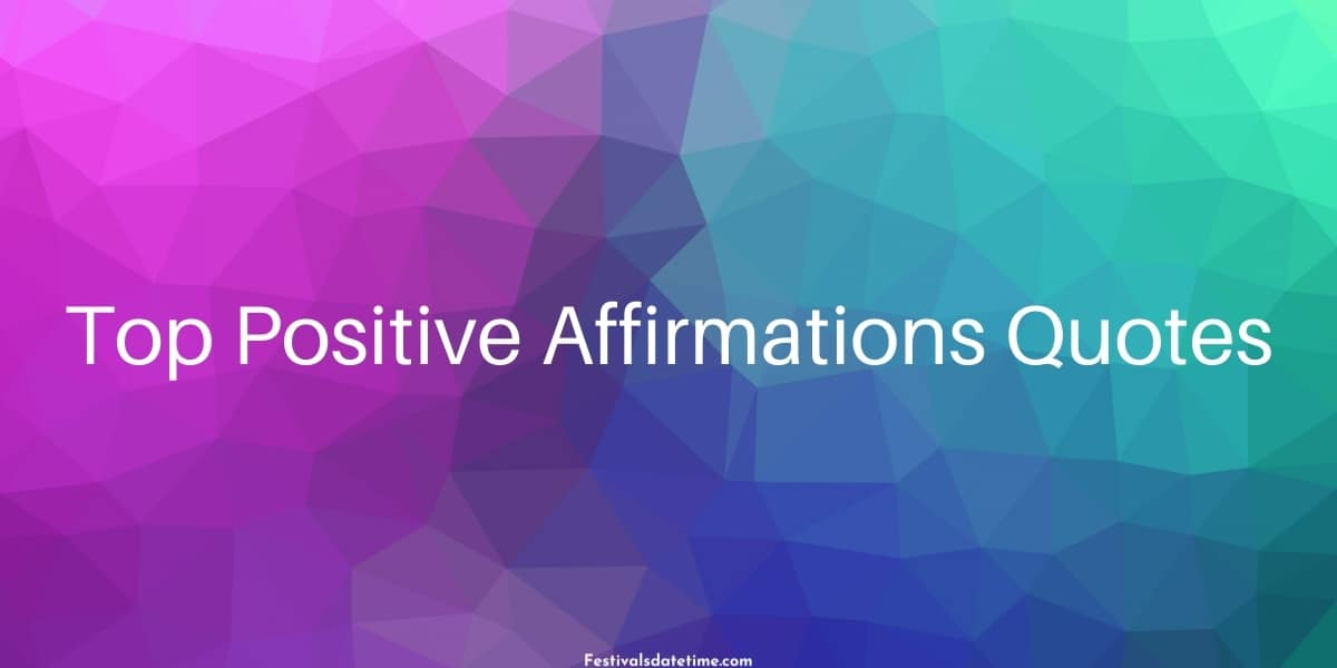 Top Positive Affirmations Quotes